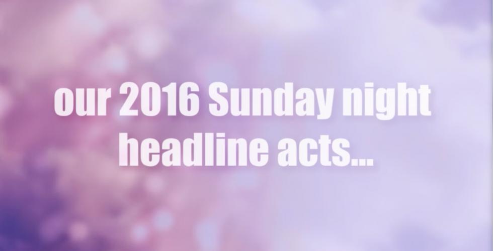 Sunday Headliner Announcement Video