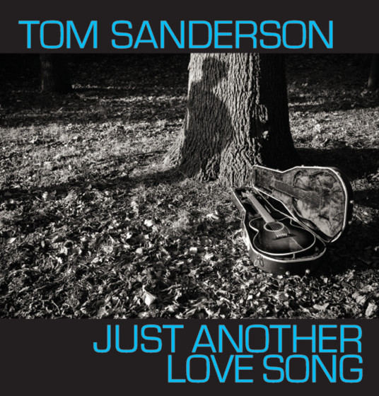Just Another Love Song - Tom Sanderson